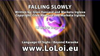 Falling Slowly - Glen Hansard and Marketa Irglova - Karaoke version