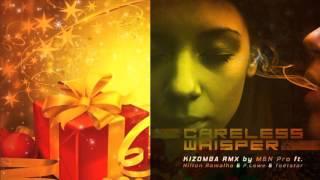 Careless Whisper - M&N PRO ft Nilton Ramalho & P.Lowe & Toetstar [ISIS RECORDS 2016]