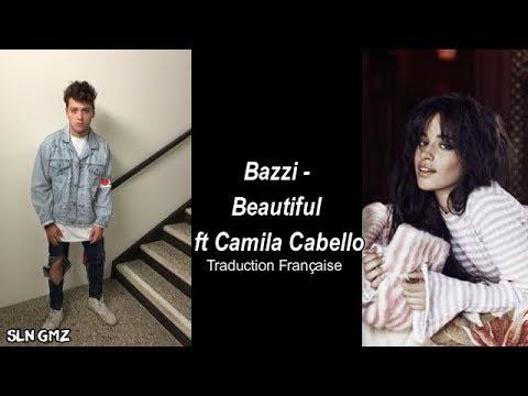 Bazzi – Beautiful ft Camila Cabello (Traduction Française)