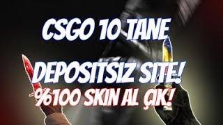 CSGO 10 TANE DEPOSİTSİZ SİTELER/100%100 SKİN AL ÇIK