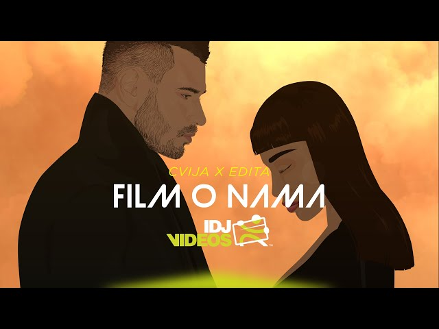 CVIJA X EDITA - FILM O NAMA (OFFICIAL VIDEO)