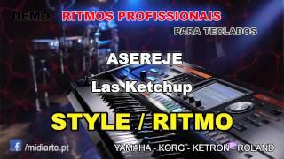 ♫ Ritmo / Style  - ASEREJE - Las Ketchup