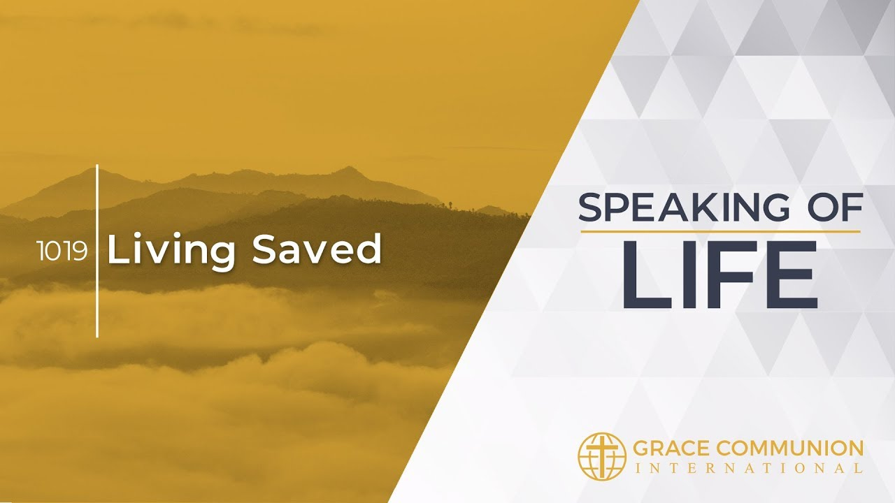 Speaking Of Life 1019 | Living Saved