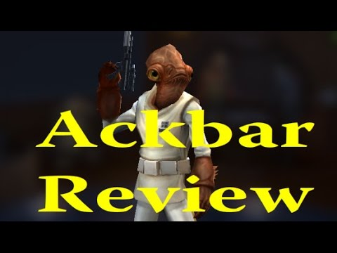 Star Wars: Galaxy Of Heroes - Ackbar Review