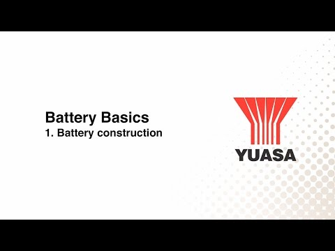 GS Yuasa - battery basics: 1. battery construction