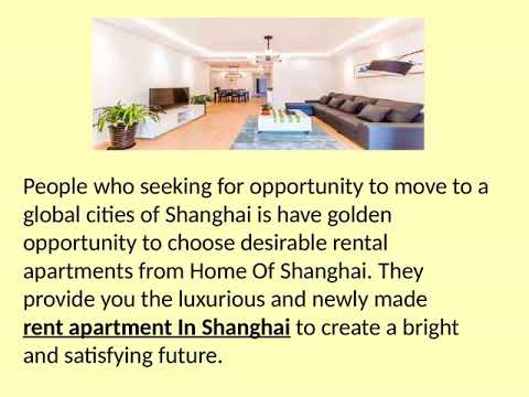 Rent Apartment in Shanghai at Best Locations