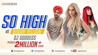 so-high-vs-bodak-yellow-mashup-sidhu-moose-wala-ft-big-byrd-and-cardi-b-dj-goddess