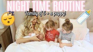 NIGHT TIME ROUTINE WITH A NEWBORN, TODDLER, PRESCHOOLER AND PUPPY | Tara Henderson