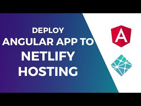 Deploy Angular 6 Applications to Netlify Hosting