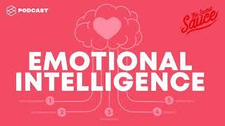Emotional Intelligence ความฉลาดทางอารมณ์ ทักษะสำคัญดของผู้นำในศตวรรษที่ 21 | The Secret Sauce EP.111