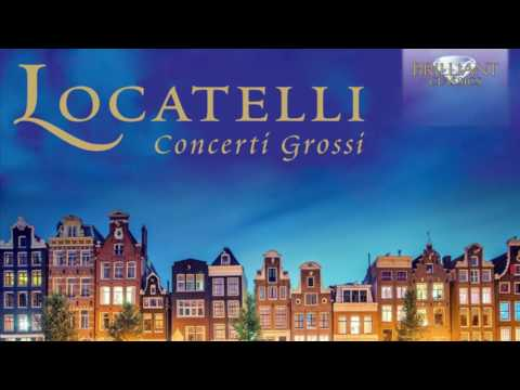 Locatelli: Concerti Grossi (Full Album)
