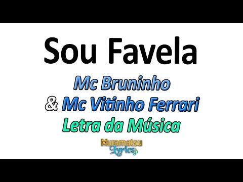 Mc Bruninho & Mc Vitinho Ferrari - Sou Favela - Letra