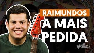 A Mais Pedida - Raimundos (aula de guitarra)