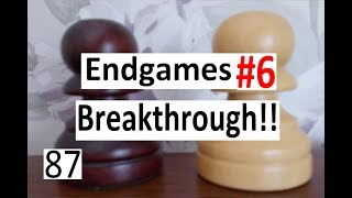 Endgames #6: The Breakthrough: You need nerves of steel!