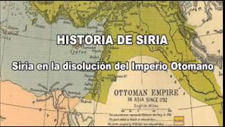 historia de siria siria en la disolucin del imperio otomano