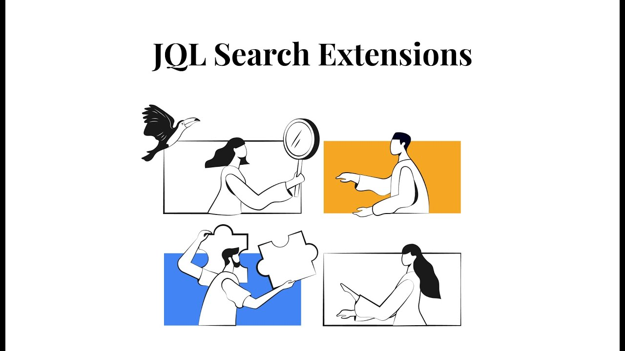 JQL Search Extensions for JIRA