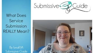 What Does Service Submission REALLY Mean?
