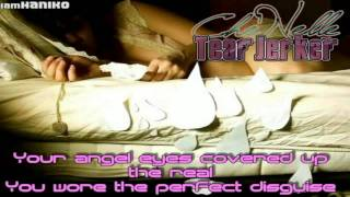 Che 'Nelle - Tear Jerker Old But Gold I miss this song.. :) I think...