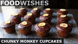 Chunky Monkey Cupcakes (Chocolate Walnut Banana) - Food Wishes