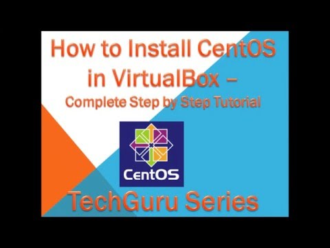 How to Install CentOS 7 in VirtualBox – Complete Step by Step Tutorial