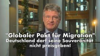 Jörg Meuthen zum Globalen Pakt für Migration