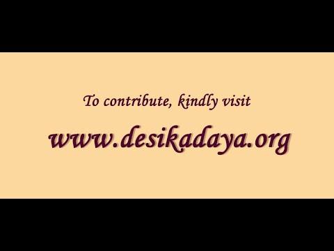 Upanyasam on Chattushlokii with Desika Bhasyam by Dushyanth Sridhar Shloka 1 Part 1
