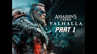 ASSASSIN'S CREED VALHALLA Walkthrough Part 1 - Female Eivor Gameplay