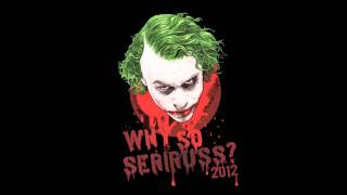 Litanol - Why So Seriruss? 2012