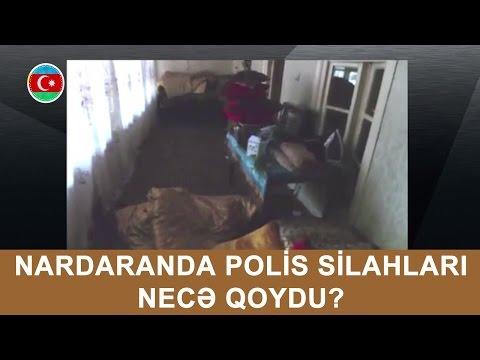 Nardaranda evlərə polis silahları belə qoydu!.. #312