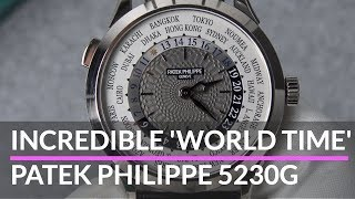Patek Philippe 5230g The Most Impressive World Time Watch?
