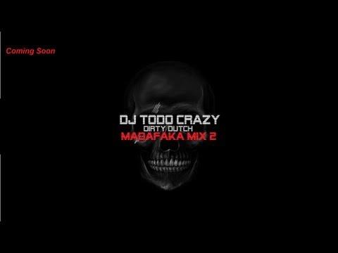 ''MADAFAKA MIX 2'' DJ ToDo Crazy (Preview)