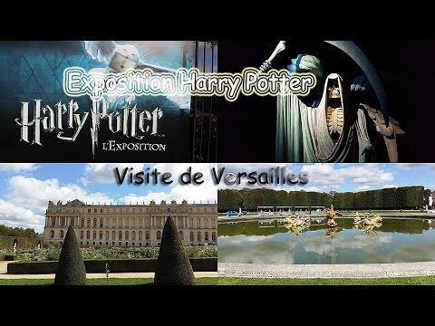 EXPOSITION HARRY POTTER + VISITE DE VERSAILLES [2015]