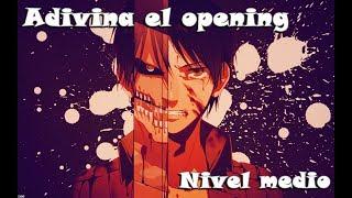 Adivina el opening de anime NIVEL MEDIO
