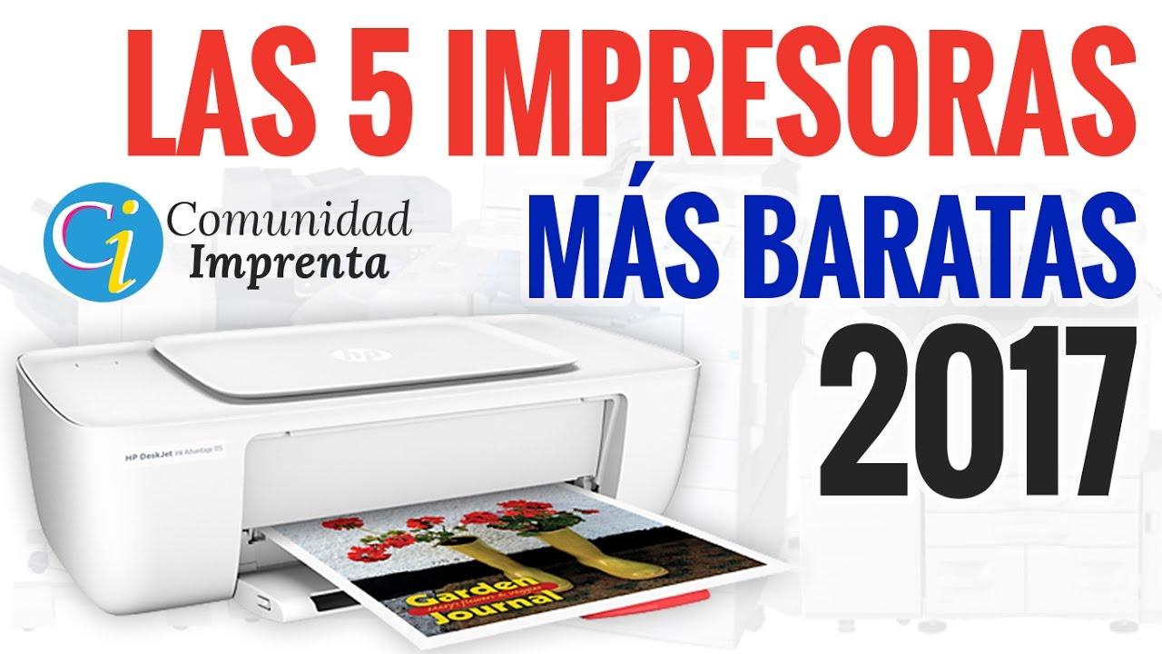 Las 5 Impresoras Más Baratas del Mercado | 2017 - YouTube