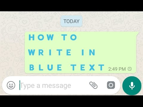 Blue Color Text on WhatsApp - YouTube