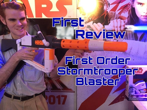 First Review: First Order Stormtrooper Nerf Blaster (NYTF 2017)