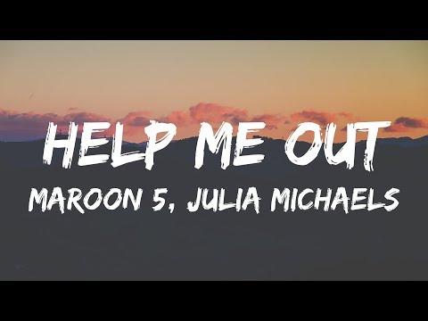 Maroon 5, Julia Michaels - Help Me Out (Lyrics / Lyrics)
