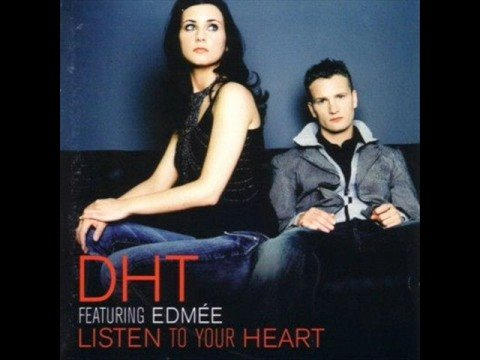 DHT  Listen to Your Heart Dance Remix