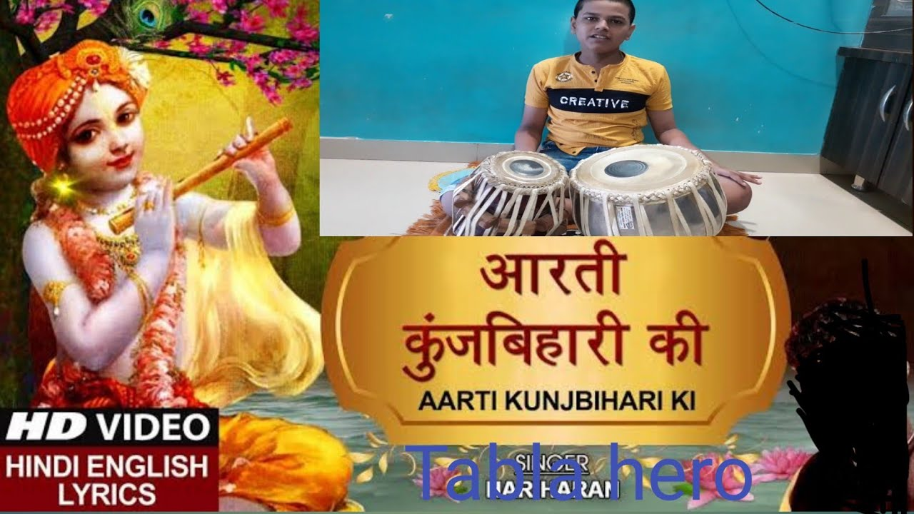 AArti kunjbihari ki on tabla