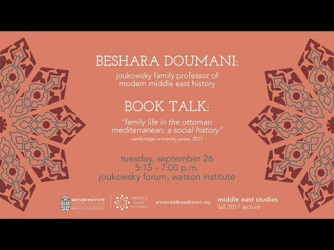 Beshara Doumani ─ Family Life in the Ottoman Mediterranean: A Social History