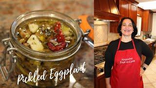 Pickled Eggplant | Antiṗasto | Melanzane Sott'aceto | How to make eggplant in olive oil Melanzane