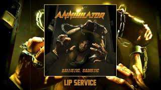 ANNIHILATOR -  Lip Service (Official Audio)