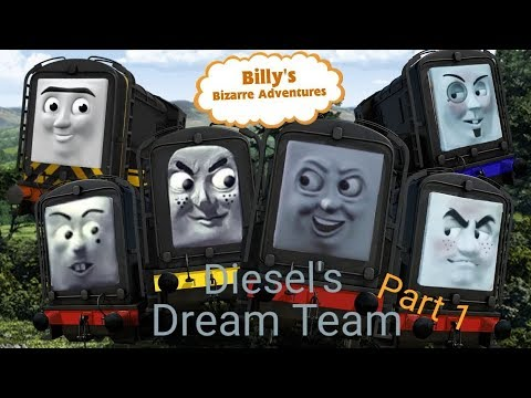Billy's Bizarre Adventures S4 Ep3 Diesel's Dream Team Part 1