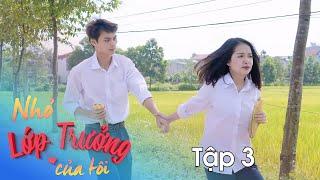 Nhỏ Lớp Trưởng Của Tôi - Tập 3 - Phim Hài Học Đường | SVM SCHOOL
