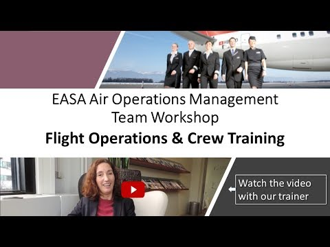 EASA Air Operations Mngt Team Workshop - Flight Operations & Crew Training