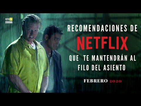 Recomendaciones De Netflix Que Te Mantendrán Al Filo Del Asiento (Febrero 2020) | Fotograma 24