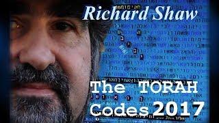 TSR 152: TORAH CODE ALERT! 2017 - RICHARD SHAW, Rabbi Matityahu Glazerson, Eliyahu Rips