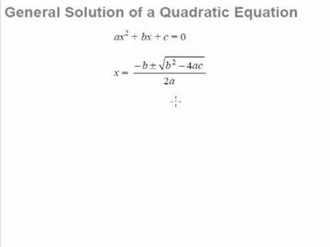 7  Quadratic Equations and Inequalities   General Formula