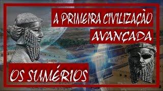 🔐A PRIMEIRA CIVILIZAÇÃO AVANÇADA DA HISTÓRIA (Os Sumérios)