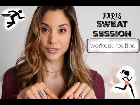Paris Sweat Session - WORKOUT ROUTINE